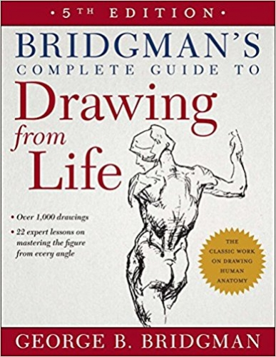 Bridgmans Complete Guide to Drawing from Life by George B. Bridgman